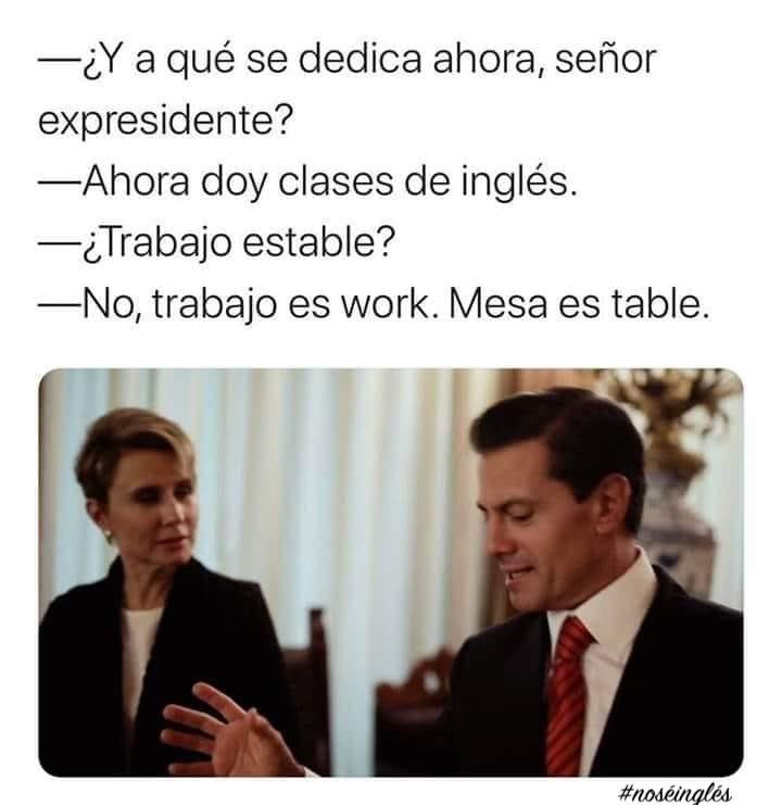 Trabajo estable - No sé inglés meme